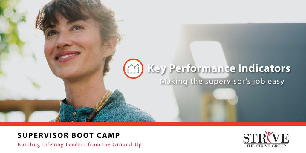 Key Performance Indicators: Making the supervisor's job easy