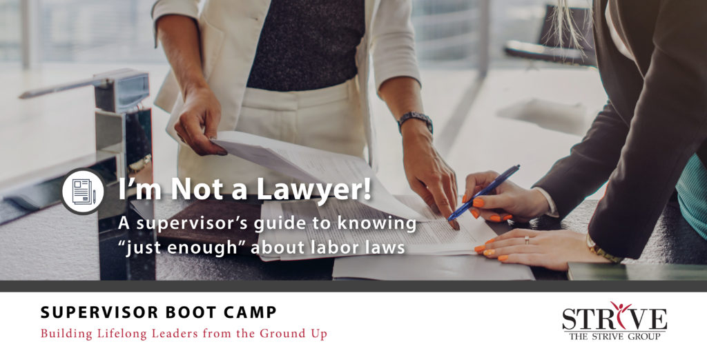 I'm Not a Lawyer! A supervisors guide to knowing