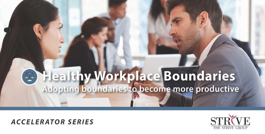 Healthy Workplace Boundaries