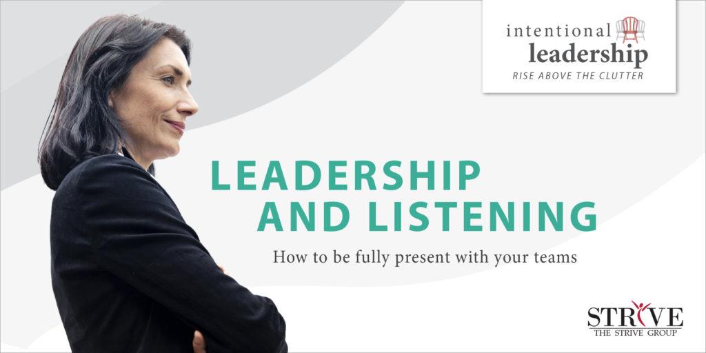 Leadership and Listening