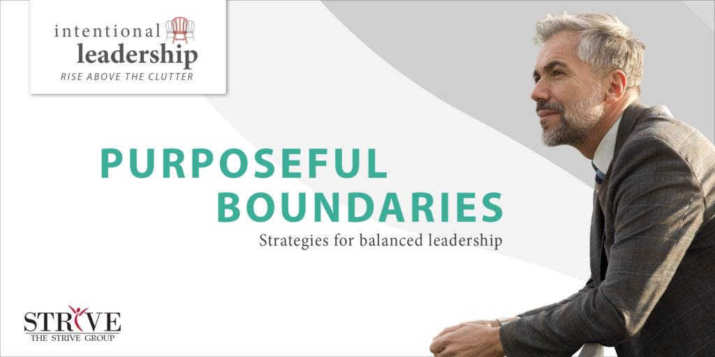 Purposeful Boundaries